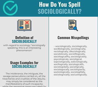 Correct spelling for sociologically