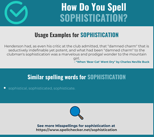 Correct spelling for sophistication