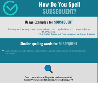 Correct spelling for subsequent