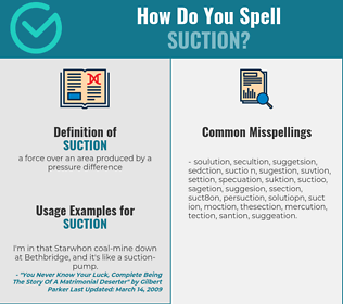 Correct spelling for suction