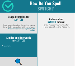 Correct spelling for switch