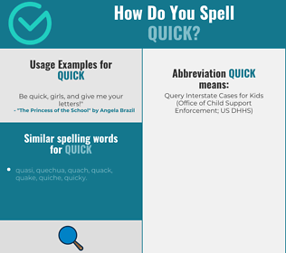 Correct spelling for quick