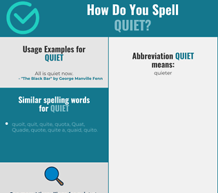 Correct spelling for quiet