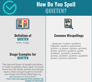 Correct spelling for quieten