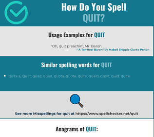 Correct spelling for quit