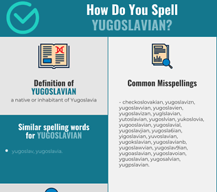 Correct spelling for yugoslavian