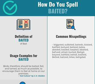 Correct spelling for Baited