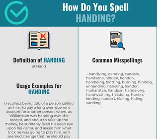 Correct spelling for Handing