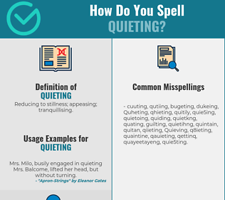 Correct spelling for Quieting