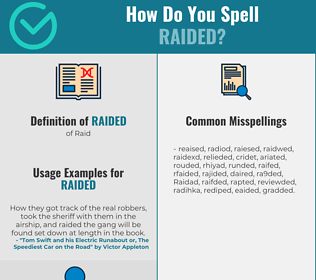 Correct spelling for Raided