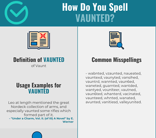 Correct spelling for Vaunted