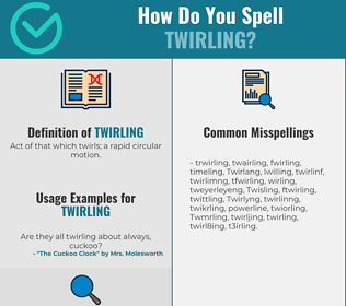 Correct spelling for Twirling