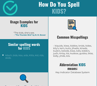 Correct spelling for kids