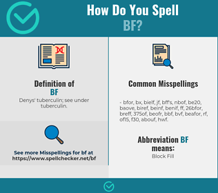 Correct spelling for BF