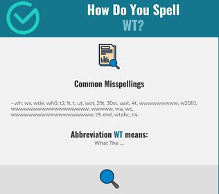 Correct spelling for WT