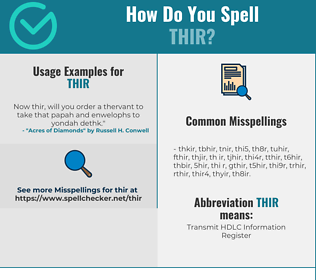 Correct spelling for THIR