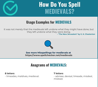 Correct spelling for medievals