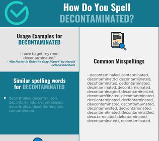 Correct spelling for decontaminated