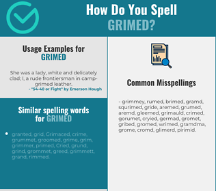 Correct spelling for grimed