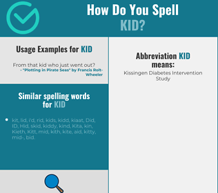Correct spelling for kid