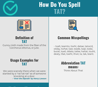 Correct spelling for tat