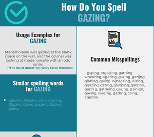 Correct spelling for Gazing