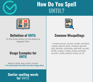 Correct spelling for Until