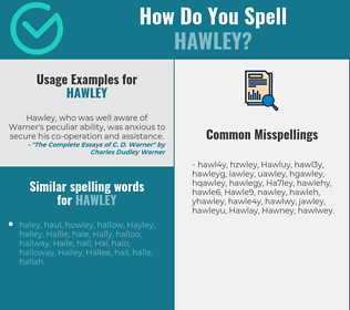 Correct spelling for Hawley
