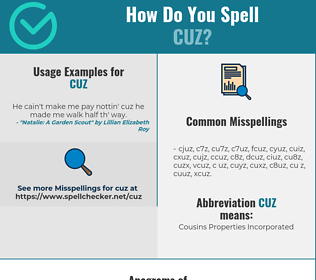 Correct spelling for CUZ