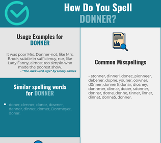 Correct spelling for Donner