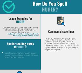 Correct spelling for huger