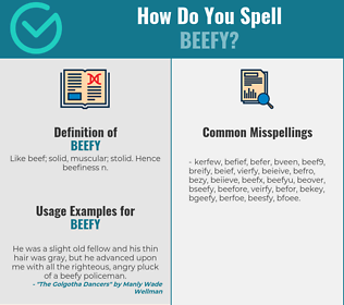 Correct spelling for beefy