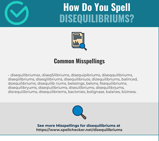 Correct spelling for disequilibriums