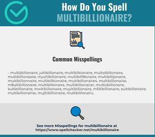 Correct spelling for multibillionaire