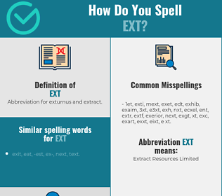 Correct spelling for EXT