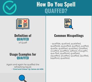 Correct spelling for Quaffed