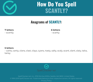Correct spelling for Scantly