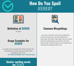 Correct spelling for Jeered