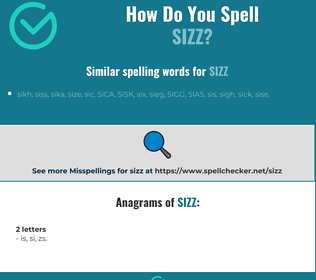 Correct spelling for sizz