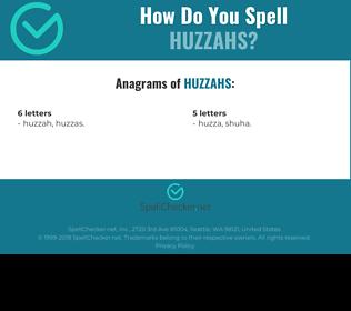 Correct spelling for huzzahs