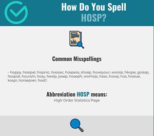 Correct spelling for HOSP