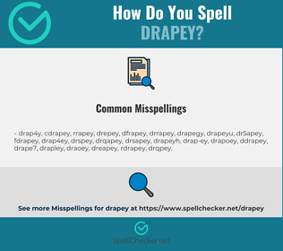 Correct spelling for drapey