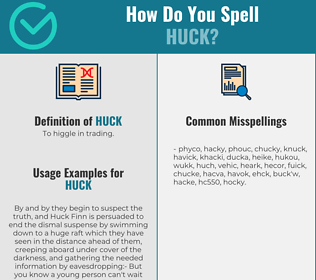 Correct spelling for huck