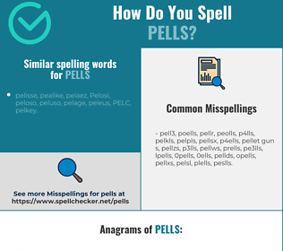 Correct spelling for pells