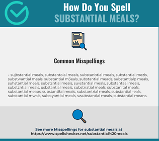 Correct spelling for substantial meals