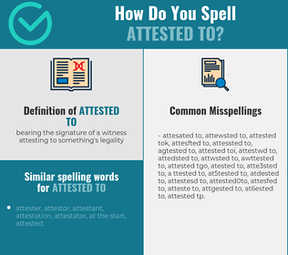 Correct spelling for attested to