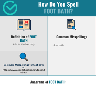Correct spelling for foot bath