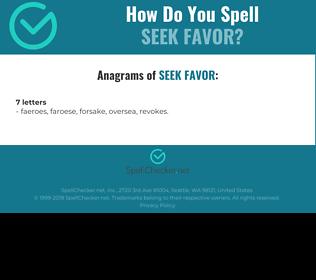 Correct spelling for seek favor