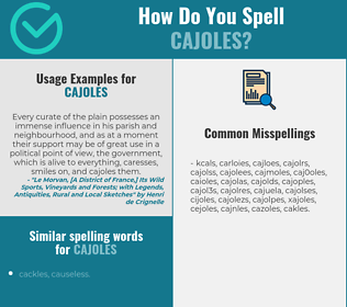 Correct spelling for cajoles