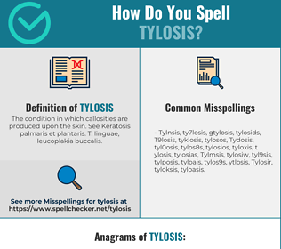 Correct spelling for Tylosis